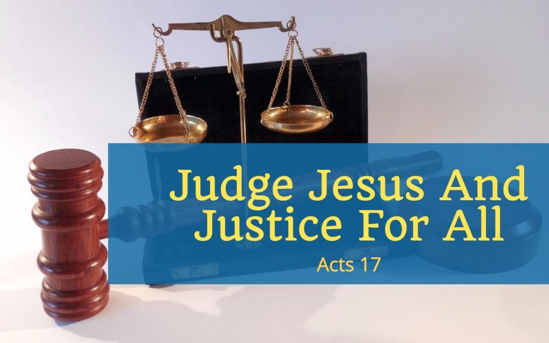 Judge Jesus And Justice For All